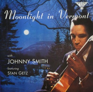 Johnny Smith - Moonlight in Vermont