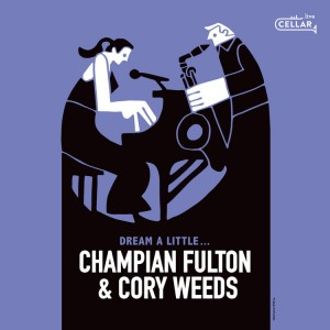Champian+Weeds+Dream+a+Little+Record+Cover+HI+RES